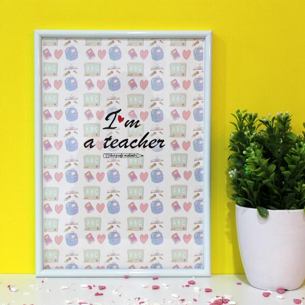 """Lámina A4 """"I'm a teacher"""""""